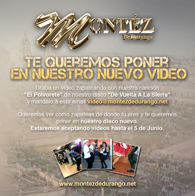 Montez De Durango - Te queremos poner en nuestro nuevo video