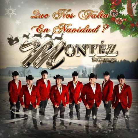 Montez De Durango - Que Nos Falta En Navidad